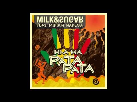 Milk & Sugar - Hi-a Ma (Pata Pata) Club Mix [feat. Miriam Makeba]